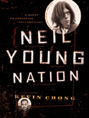 Kevin Chong - Neil Young Nation
